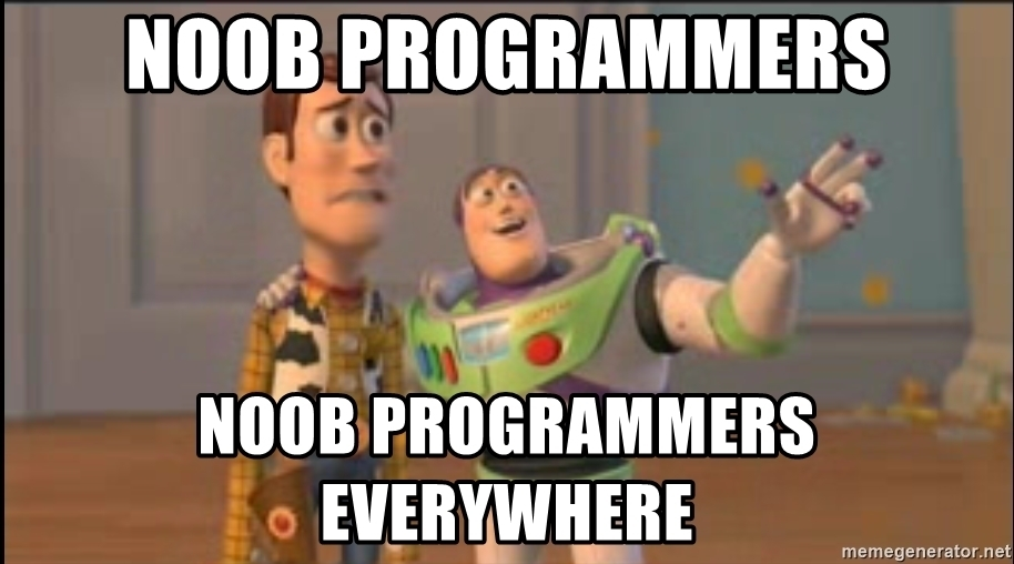Noob programmers everywhere